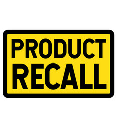 Product recall sign on white vector