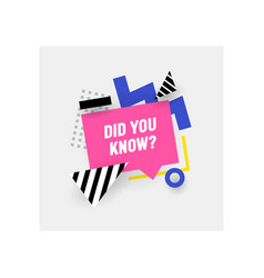 Did you know quote banner in trendy funky style vector