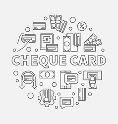 Cheque card concept round simple outline vector