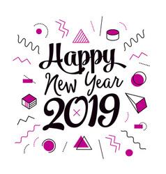 Creative happy new year 2019 memphis design vector