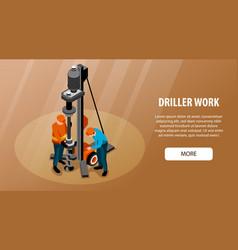 driller isometric banner vector image