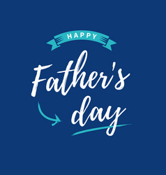fathers-day-card-blue-background vector image