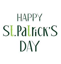happy st patricks day lettering green text for vector image