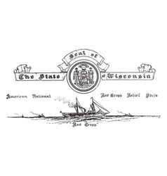 The united states seal of wisconsin vintage vector