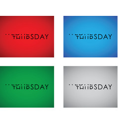 Wednesday to thursday turning text set vector