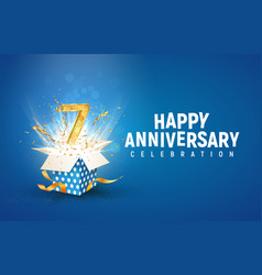 7 th years anniversary banner with open burst gift vector image