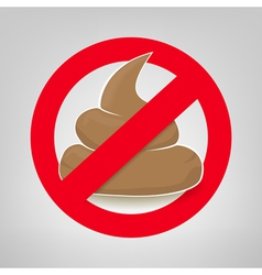Clean up after your pet sign with crossed poo vector image
