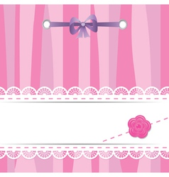 pink card with laces flower and ribbon vector image