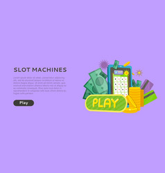 slot machine web banner isolated with play button vector image vector image
