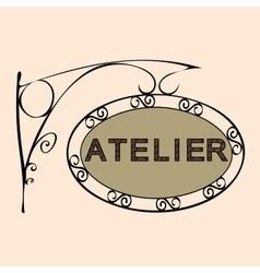 Atelier retro vintage street sign vector
