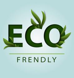 Eco friendly ecology concept green earth green vector