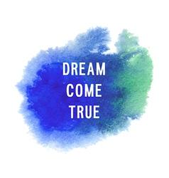 Motivation poster Dream come true vector