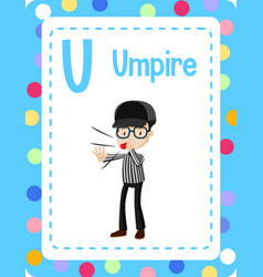 Vocabulary flashcard with word umpire vector