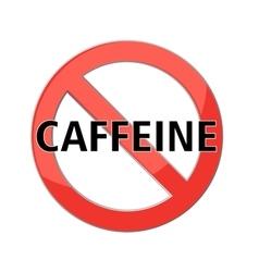 No caffeine sign vector