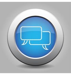 Blue metallic button - white speech bubbles icon vector