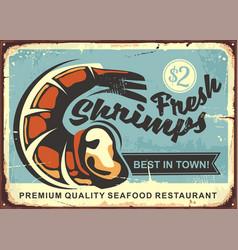 fresh shrimps vintage sign design vector image