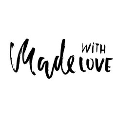 made with love hand made lettering phrase for vector image
