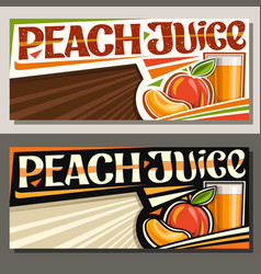 Banners for peach juice vector