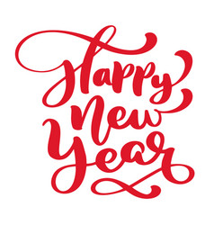 happy new year text calligraphic lettering vector image
