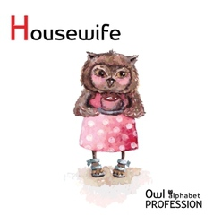 Alphabet professions Owl Letter H - Housewife vector image vector image