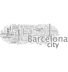 Barcelona europe and affordable unite vector