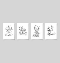 set of four hand written lettering positive quotes vector image