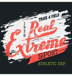 Real extreme sport t-shirt typographic design vector image vector image