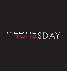 wednesday to thursday turning text vector image vector image