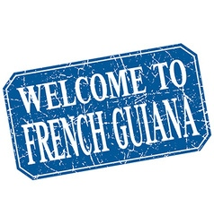 Welcome to French Guiana blue square grunge stamp vector