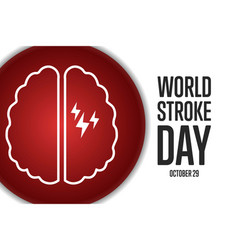 World stroke day october 29 holiday concept vector