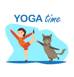 Young girl doing yoga with funny cat vector