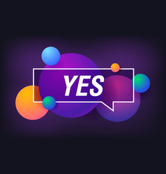 yes in design banner template for web vector image