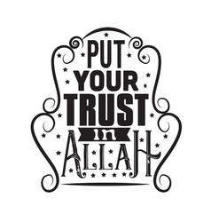 Muslim quote put your trust in allah vector