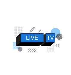 Live tv abstract speech bubble box label vector