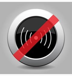 Gray chrome button - no sound or vibration vector