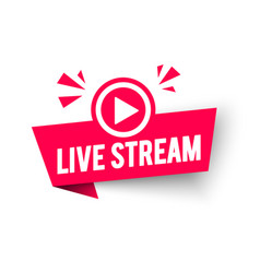 Live stream label modern web banner with play icon vector
