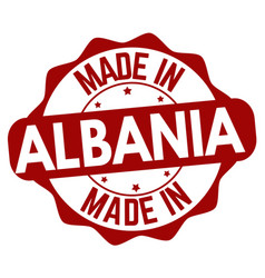 made in albania sign or stamp vector image