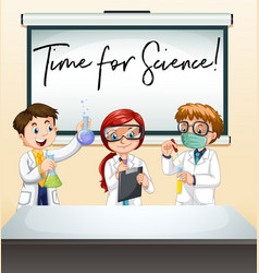 three scientists in lab with phrase time for vector image