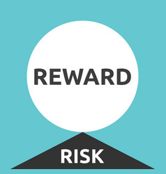big reward high risk vector image