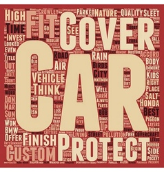 Custom Car Covers For That Perfect Fit text vector image vector image