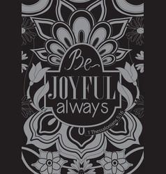 be joyful always vector image