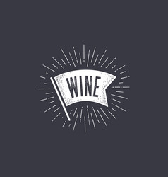 flag wine old school flag banner with text vector image