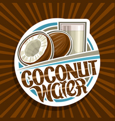 label for coconut water vector image