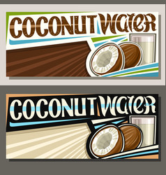 Banners for coconut water vector