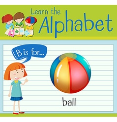 Flashcard alphabet B is for ball vector image