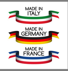 Set ribbons made in germany made in france vector