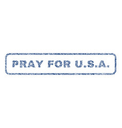 pray for usa textile stamp vector image vector image