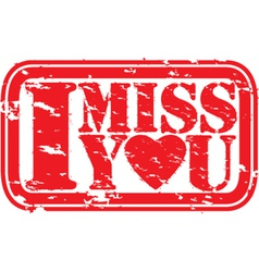 I miss you stamp vector image