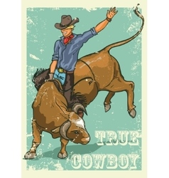 Rodeo Cowboy riding a bull Retro style Poster vector image