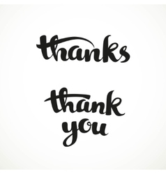 Thank you and thanks calligraphic inscription for vector image